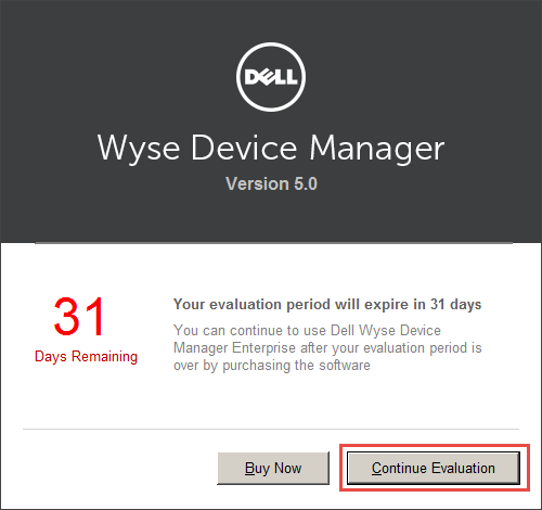 Wyse-Device-Manager-13-Continue-Evaluation